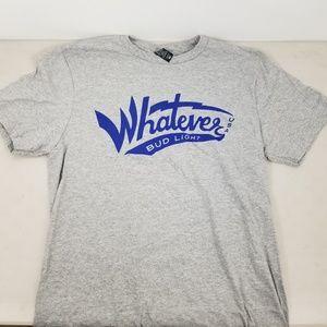 Budweiser Bud light Whatever  Varsity High T-Shirt